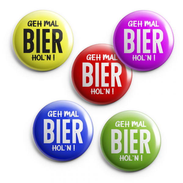 Button Geh mal Bier holn